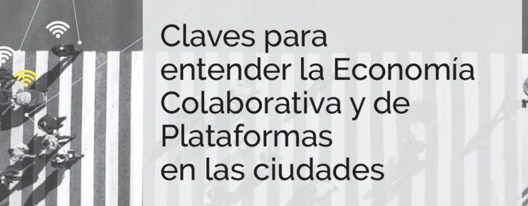 Claves para entender la economía colaborativa y de plataformas en las ciudades (BID, CIPPEC 2018)