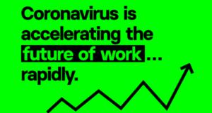 ¿Cómo el Covid-19 nos acerca al futuro del trabajo?
